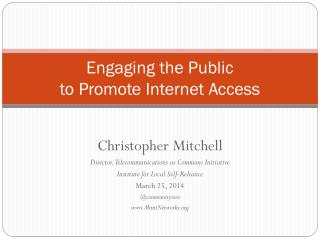Engaging the Public to Promote Internet Access