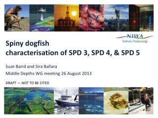 Spiny dogfish  characterisation of  SPD 3, SPD 4 , &  SPD 5