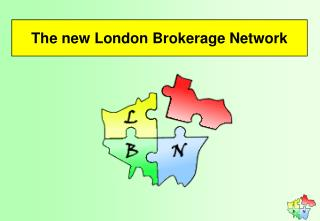 The new London Brokerage Network