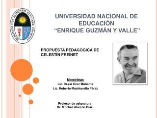 Propuesta educativa de Celestine Freinet