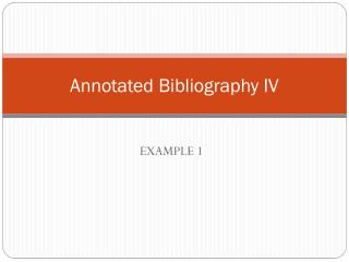 Annotated  Bibliography  IV