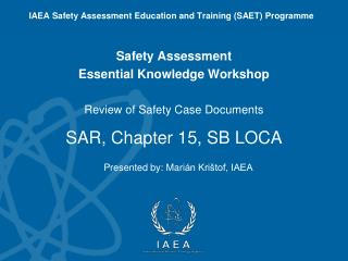 Review of Safety Case Documents SAR,  Chapter  15, SB LOCA