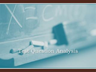 Test Question Analysis