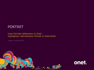 nowy format reklamowy w Onet –  największy nieinwazyjny format w Internecie!
