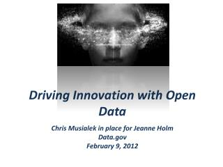Driving Innovation with Open Data