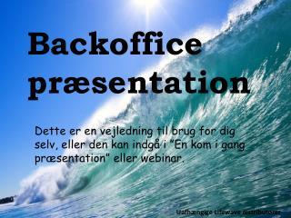 Backoffice pr�sentation