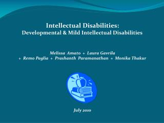 Intellectual Disabilities:           Developmental & Mild Intellectual Disabilities