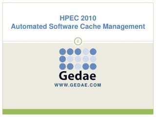 HPEC 2010 Automated Software Cache Management