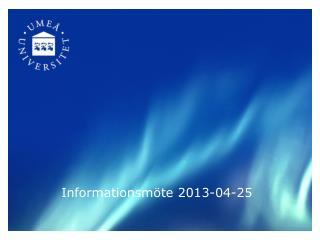 Informationsmöte 2013-04-25