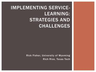 Implementing Service-Learning: Strategies and Challenges
