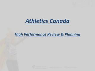 Athletics Canada High Performance Review & Planning