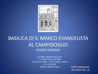 BASILICA  DI  S. MARCO EVANGELISTA AL CAMPIDOGLIO  (PIAZZA VENEZIA)