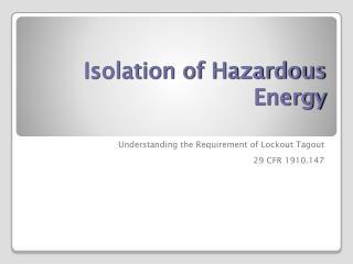 Isolation of Hazardous Energy
