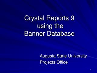 Crystal Reports 9 using the Banner Database