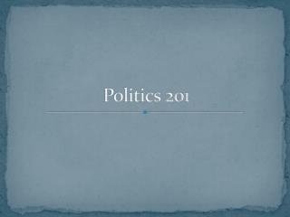 Politics 201