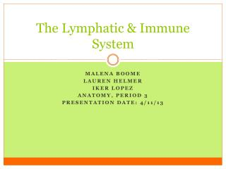 The Lymphatic & Immune System