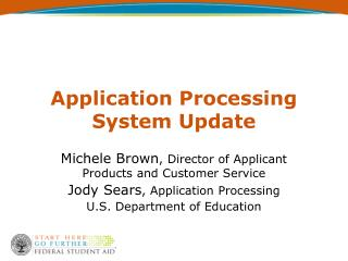 Application Processing System Update