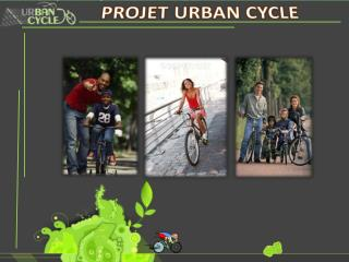 PROJET URBAN CYCLE