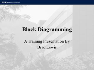 Block Diagramming