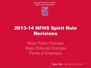 2013-14  NFHS Spirit Rule Revisions