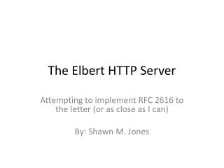 The Elbert HTTP Server