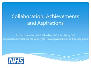 Collaboration, Achievements and Aspirations