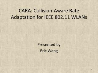 CARA: Collision-Aware Rate Adaptation for IEEE 802.11  WLANs