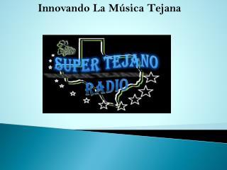 Innovando La Música Tejana