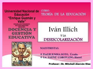 Teoría educativa de Iván Illich