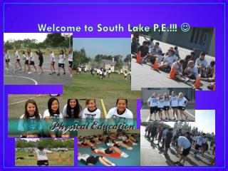 Welcome to South Lake P.E.!!!  ?