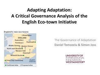 Adapting Adaptation: A Critical Governance Analysis of the English Eco-town Initiative