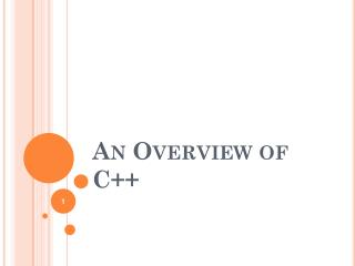 An Overview of C++