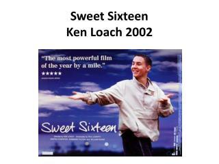 Sweet Sixteen Ken Loach 2002