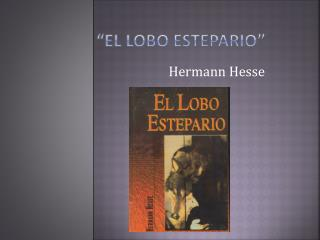 """""""EL LOBO ESTEPARIO"""""""