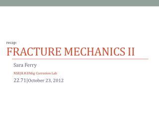 FRACTURE MECHANICS II