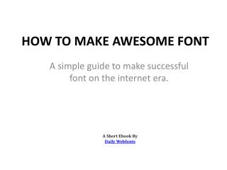 How to make awesome font