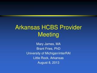 Arkansas HCBS Provider Meeting
