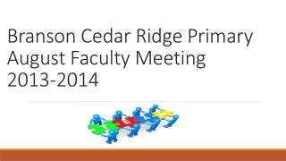 Branson Cedar Ridge Primary August Faculty Meeting  2013-2014