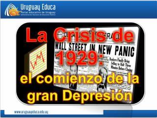 La Crisis de 1929: el comienzo de la gran Depresión