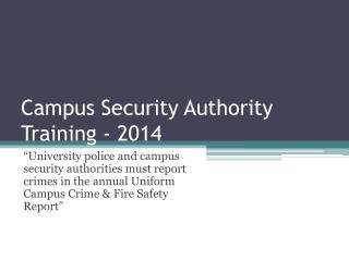 Campus Security Authority Training - 2014