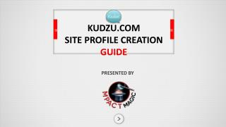 KUDZU.COM SITE  PROFILE CREATION  GUIDE