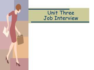 Unit Three Job Interview