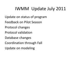 IWMM  Update July 2011