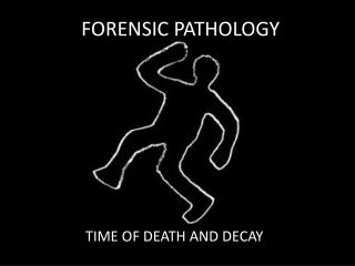 FORENSIC PATHOLOGY