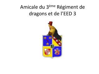 Amicale du 3 ème Régiment de dragons et de l'EED 3