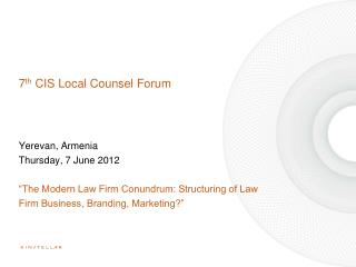 7 th  CIS Local Counsel Forum