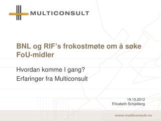 BNL og  RIF's  frokostmøte om å søke FoU-midler