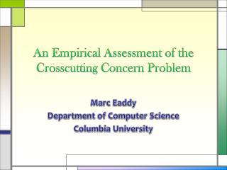 An Empirical Assessment of the Crosscutting Concern Problem