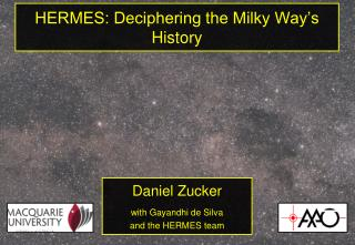 HERMES: Deciphering the Milky Way's History