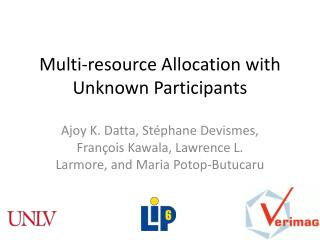 Multi-resource Allocation with Unknown Participants